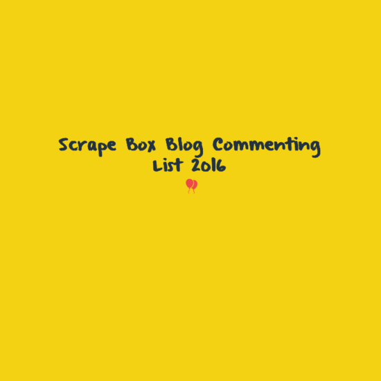 Scrape Box Blog Commenting List 2016