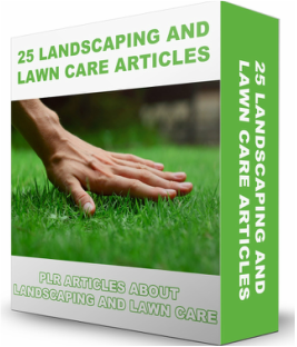 Download Landscaping and Lawn Care PLR Articles