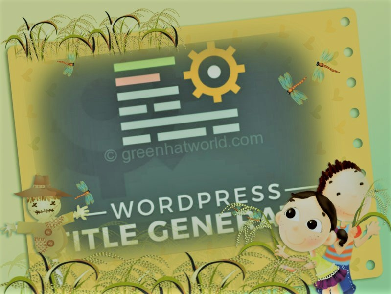 Best Wp Title Generator Plugin